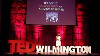 Staying stuck or moving forward | Dr. Lani Nelson Zlupko | TEDxWilmington