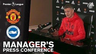 Manager's Press Conference | Manchester United v Brighton | Ole Gunnar Solskjaer
