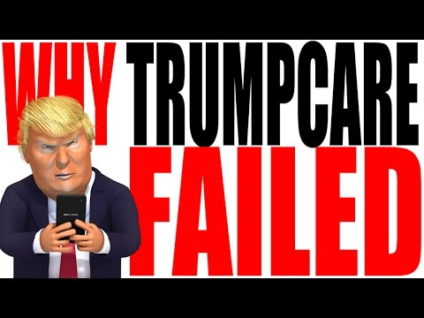 Why Did Trumpcare Fail? or Why They Killed the Bill