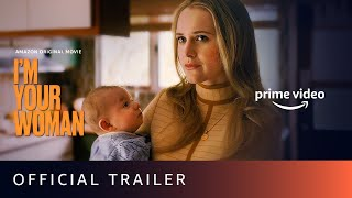 I Am Your Woman Amazon Prime Movie
