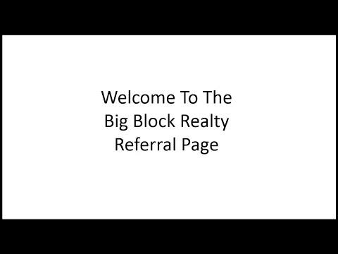 Big Block Realty Referral Program