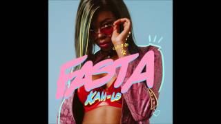 Kah Lo - Fasta [Official Audio]