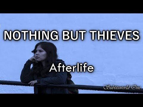 Nothing But Thieves: Afterlife [Sub. Español - Lyrics]
