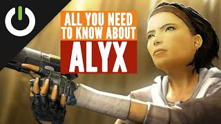 Half-Life: Alyx -- Everything You Need To Know About The Character Alyx Vance!