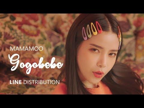 MAMAMOO 마마무 - GOGOBEBE 고고베베   Line Distribution
