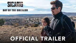 SICARIO, Day of the Soldado - Of HD