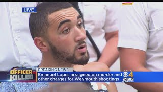 Special Report: Emanuel Lopes Arraigned In Weymouth Murders