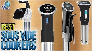 10 Best Sous Vide Cookers 2018
