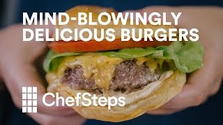 How to Make Mind-Blowingly Delicious Burgers with Sous Vide