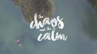 The Chaos and The Calm // Short Film Trailer #thejamesbayfilmproject