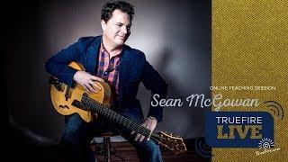 TrueFire Live: Sean McGowan