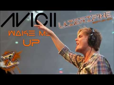 Baixar Avicii Feat. Aloe Blacc - Wake Me Up (LazerzF!ne Bootleg Edit)