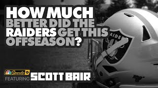 HOW MUCH better did the RAIDERS get this Offseason? NBC Sports' Scott Bair joins me to Discuss