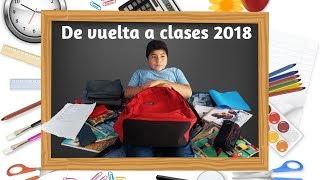 Preparándose para la vuelta a clases 2018!!