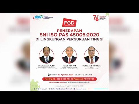 https://www.youtube.com/watch?v=sK8q74tgbEoFGD Penerapan SNI ISO PAS 45005:2020 di Lingkungan Perguruan Tinggi