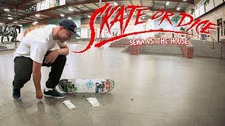 Sewa Kroetkov Vs. The House - Skate Or Dice!