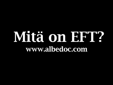 Mitä on EFT?