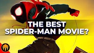 Spider-Verse Is The BEST Spider-Man Film Ever Made