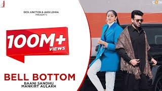 Bell Bottom – Baani Sandhu Ft Mankirt Aulakh Video HD