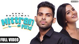 Mittran De Pind – Sony Dhaliwal Video HD