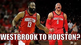 Why the Houston Rockets Should Trade For Russell Westbrook!