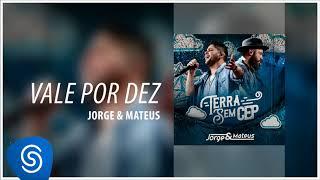 Jorge & Mateus - Vale por Dez [Terra Sem CEP] (Áudio Oficial)