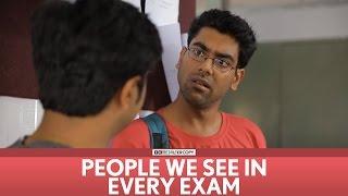FilterCopy | People we see in every exam! | Ft. Dhruv Sehgal, Akashdeep, Aniruddha Banerjee