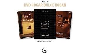 Presentación DVD Hogar Dulce Hogar - Toma Tu Lugar