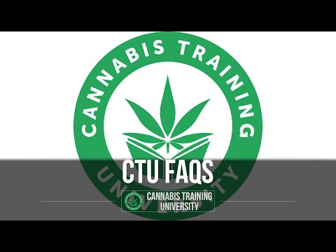Cannabis Training University-Cannabis College FAQ's