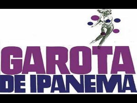 A FAMOUS BRASILIAN SONG (GAROTA DE IPANEMA)