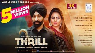 Thrill – Sukshinder Shinda – Gurlez Akhtar