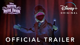 Muppets Haunted Mansion | Official Trailer | Disney+