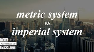 Metric vs Imperial Systems