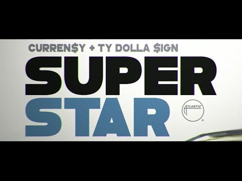 """Curren$y - """"Superstar"""" ft TY Dolla $ign (Official Video)"""