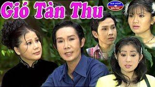 Cai Luong Gio Tan Thu