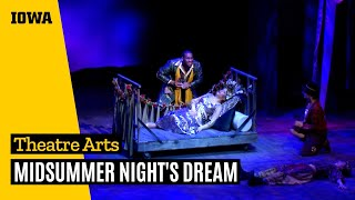 """""""Midsummer Night's Dream"""" by the University of Iowa Department of Theatre Arts"""