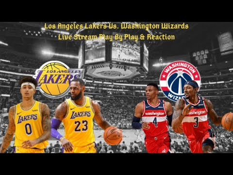 Los Angeles Lakers Vs. Washington Wizards Live Play By Play & Reaction