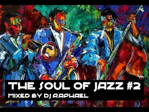 THE SOUL OF JAZZ #2