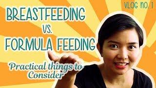 Breastfeeding vs. Formula Feeding The Practical Things to Consider