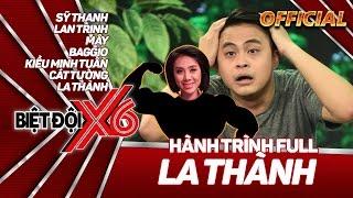 """Biệt Đội X6   Hành trình full 11   La Thành """"tái ngộ"""" Sĩ Thanh trên gameshow truyền hình."""