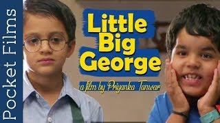 Cute Comedy Short Film - Little Big George   Pocket Films