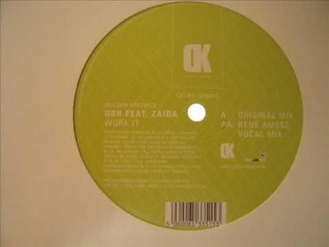 URH FEAT - ZAIDA WORK IT (RENE AMSZ VOCAL MIX)