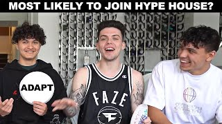 Who's More Likely To Join The Hype House?