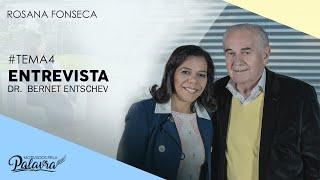 26/09/19 - Motivados Pela Palavra – Tema 4 – Entrevista Bernt Entschev - Rosana Fonseca