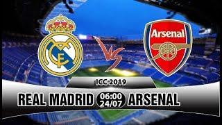 Xem Trực tiếp Real Madrid vs Arsenal (06h00 ngày 24/07) (Đừng đùa trước nòng pháo)