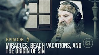 Miracles, Beach Vacations, and the Origin of Sin | Ep 8
