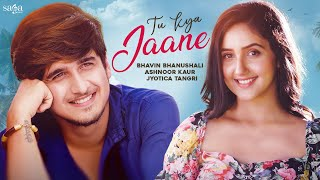 Tu Kya Jaane – Jyotica Tangri