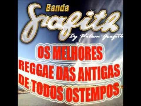 Baixar Banda Grafith - CD Melhor Seleção de Reggae das Antigas