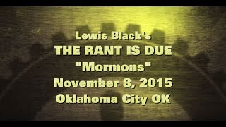 11/08/15 Mormons Rant read by Lewis Black