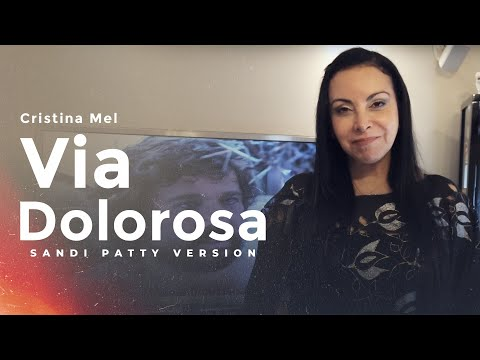 Baixar Via Dolorosa (Sandi Patty) - Cristina Mel